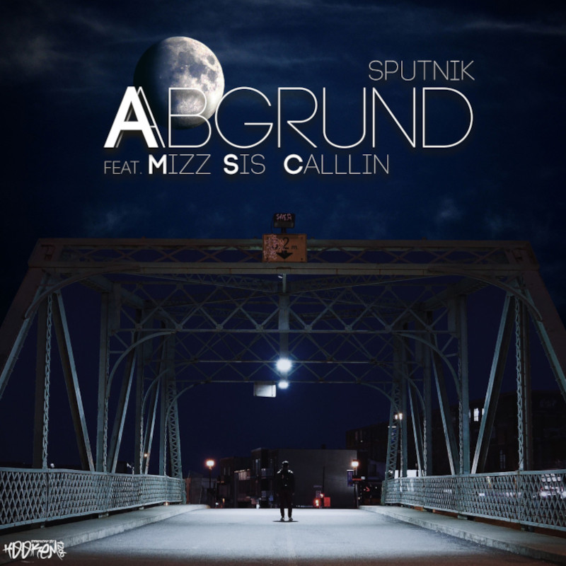 Upcoming: Sputnik, Mizz Sis Calllin - Abgrund (Spendensong)