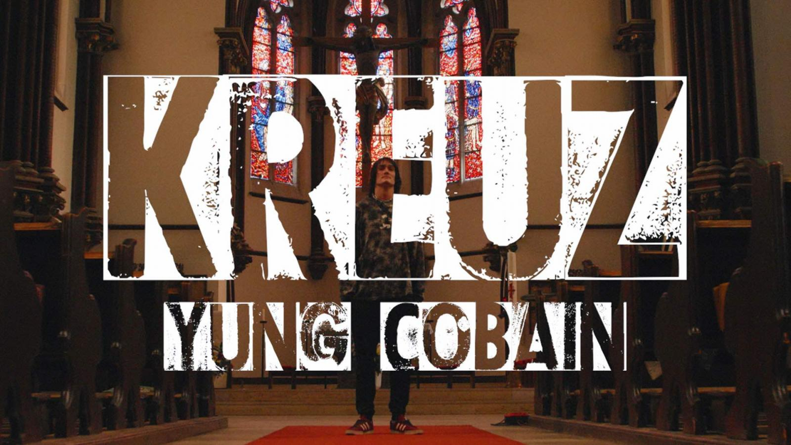 Upcoming: Yung Cobain - Kreuz (prod. By SACHY) [Video]