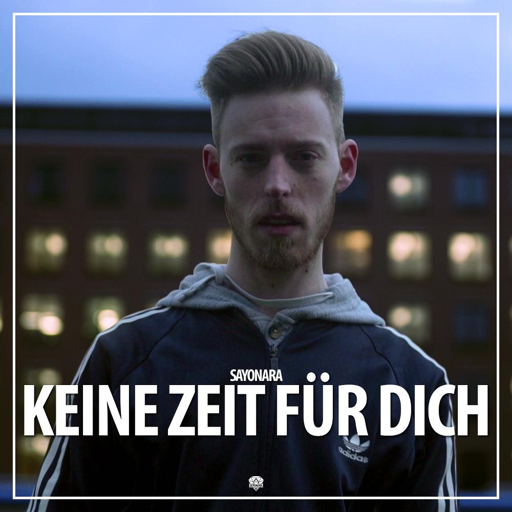 Upcoming: Sayonara - Keine Zeit Für Dich (Offizielles Musikvideo)