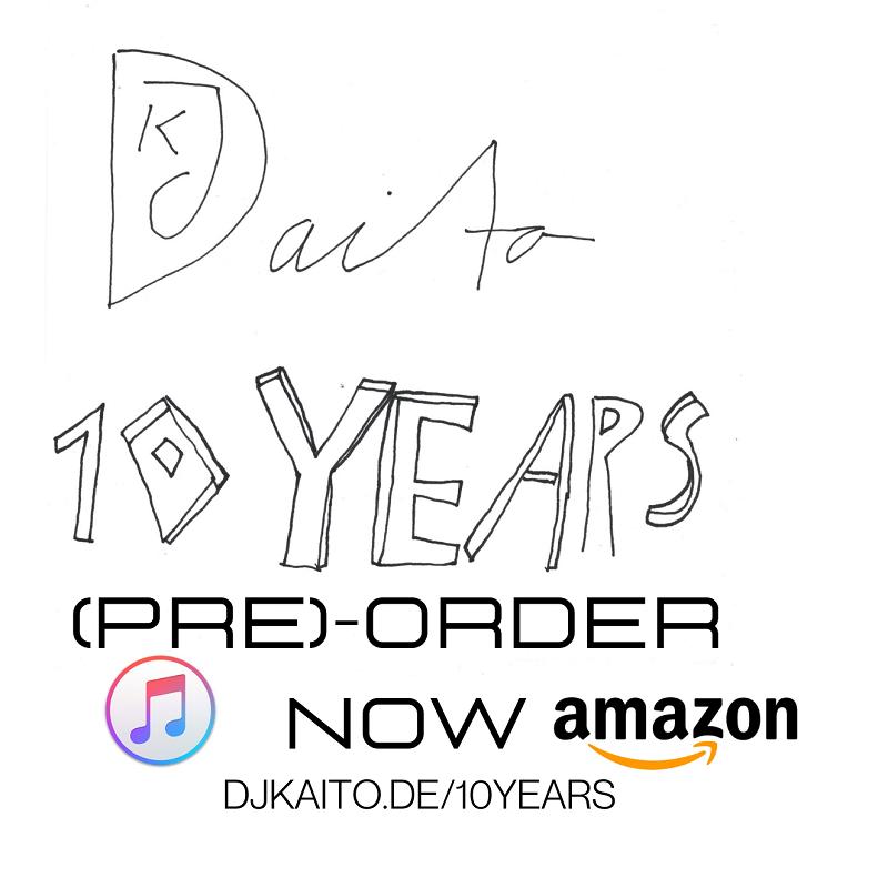 Upcoming: DJ Kaito - 10 Years