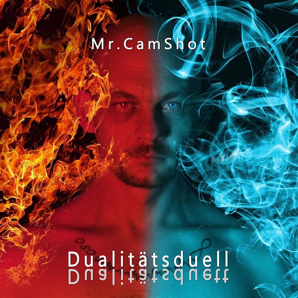 Upcoming: Mr.CamShot - Dualitätsduell / Dualitätsduett