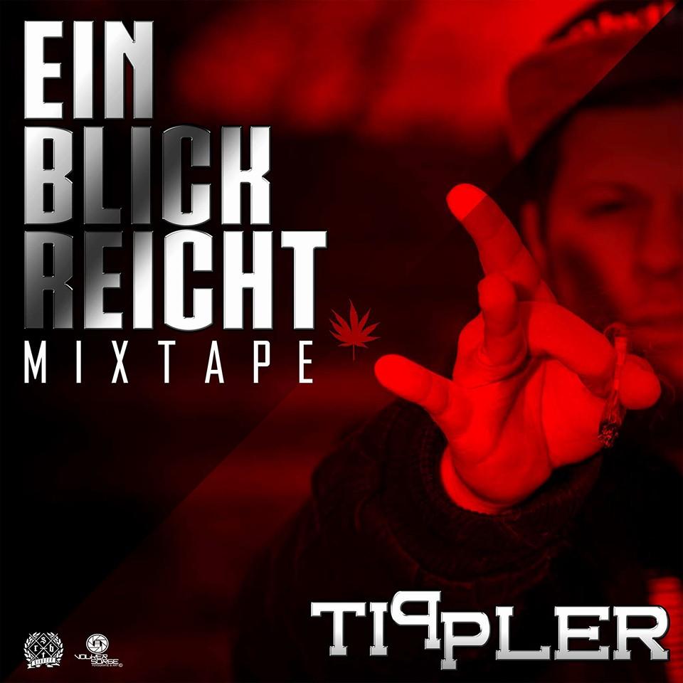 Upcoming: Tippler - Ein Blick Reicht (Mixtape Snippet)