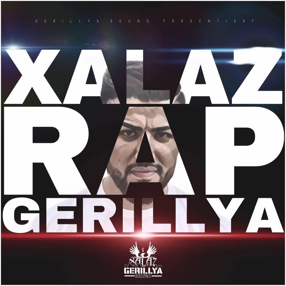 Upcoming: Xalaz - RAP GERILLYA