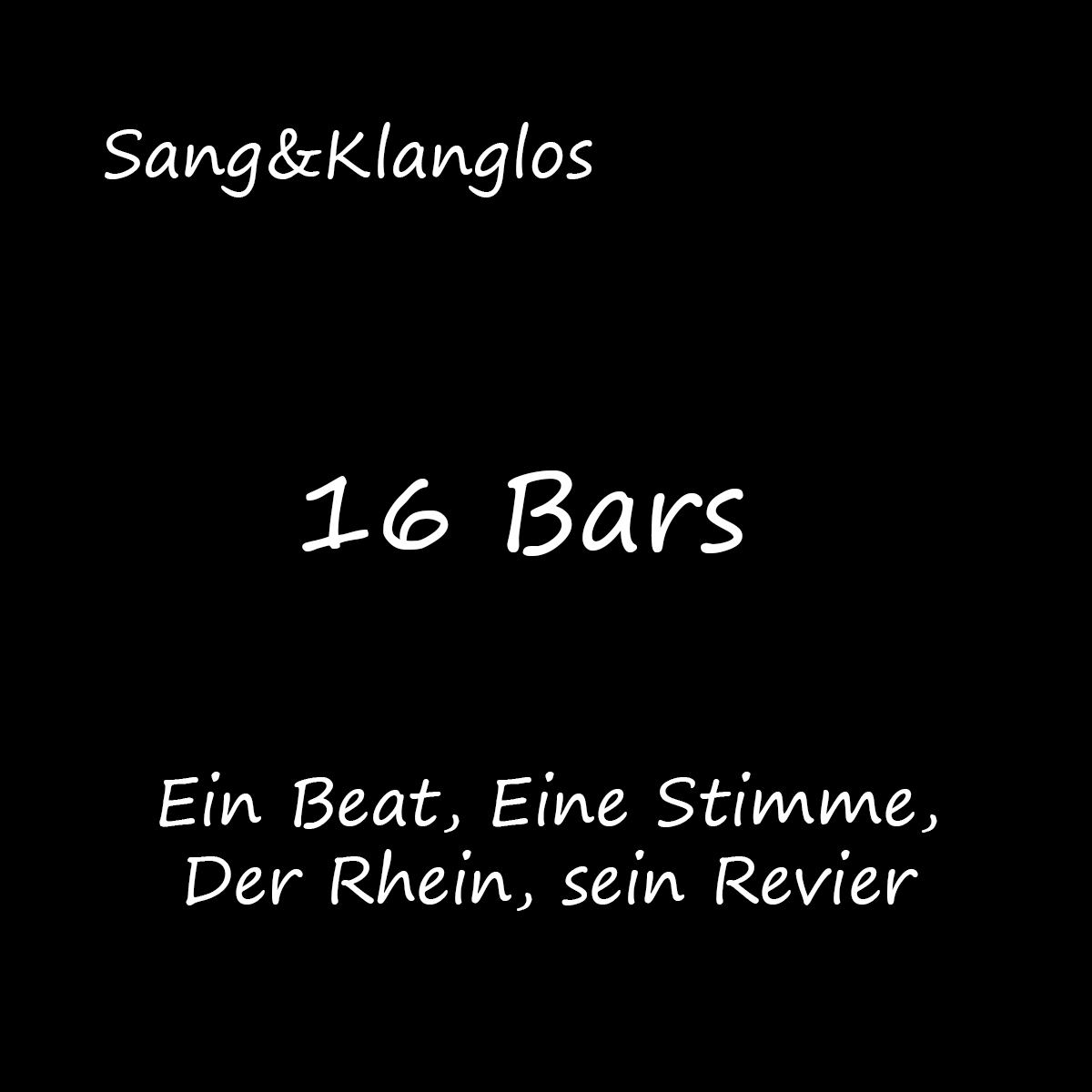 Upcoming: Sang&Klanglos - 16 Bars