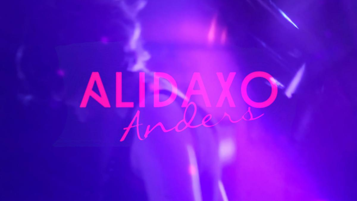 Upcoming: Alidaxo - Anders