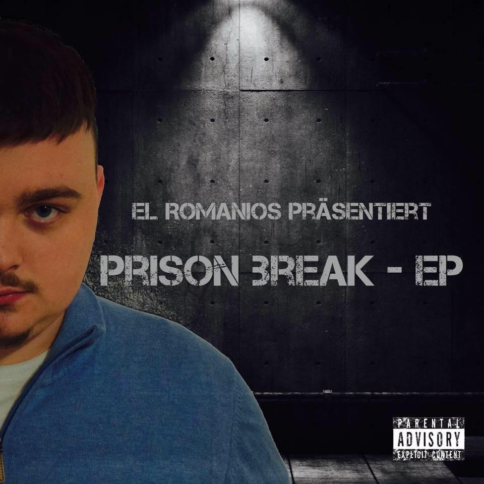 Upcoming: El Romanios - PRISON BREAK - EP