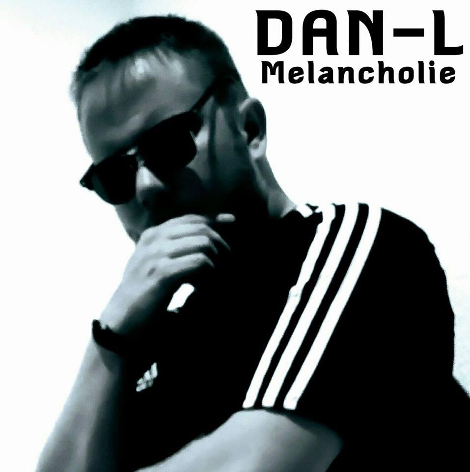 Upcoming: Dan-L - Melancholie