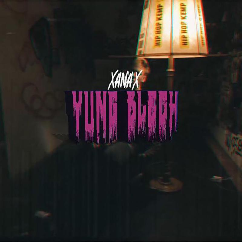 Upcoming: Yung Blech - XANAX