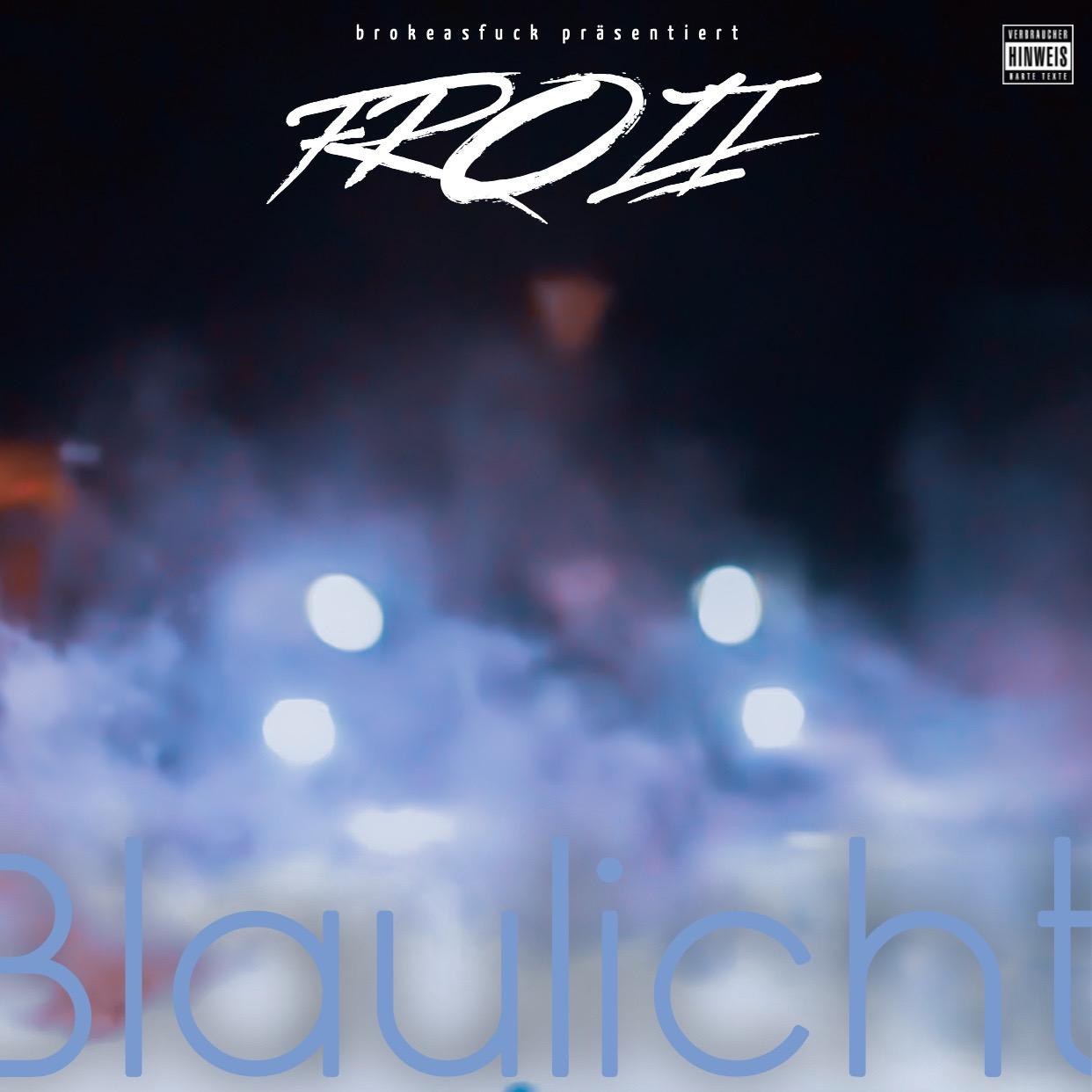 Upcoming: Frozi - Blaulicht