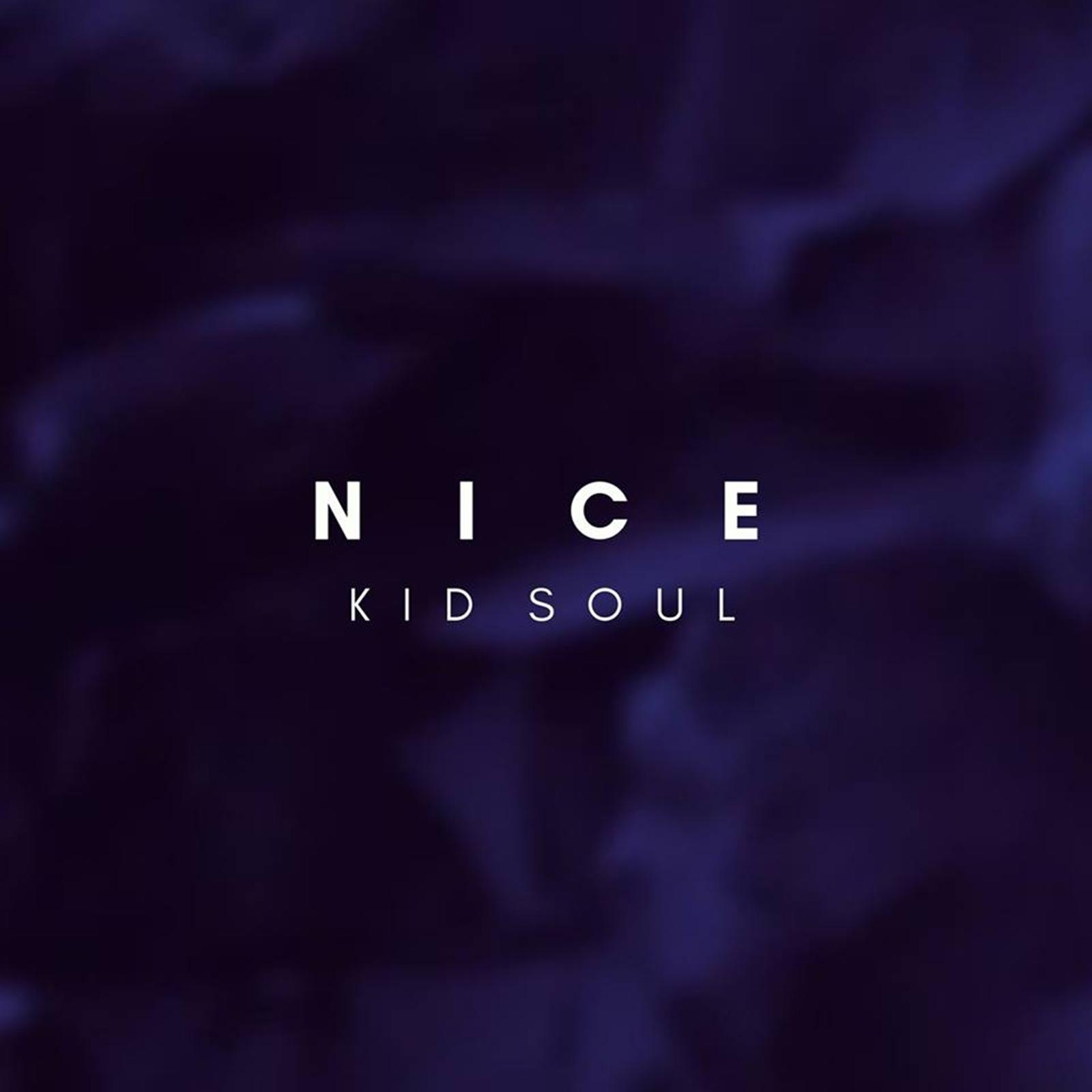Upcoming: Kid Soul - Nice [German Hip Hop]
