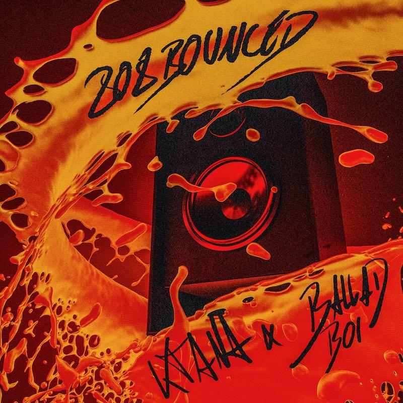 Upcoming: ktana, ballad boi - 808 Bounced
