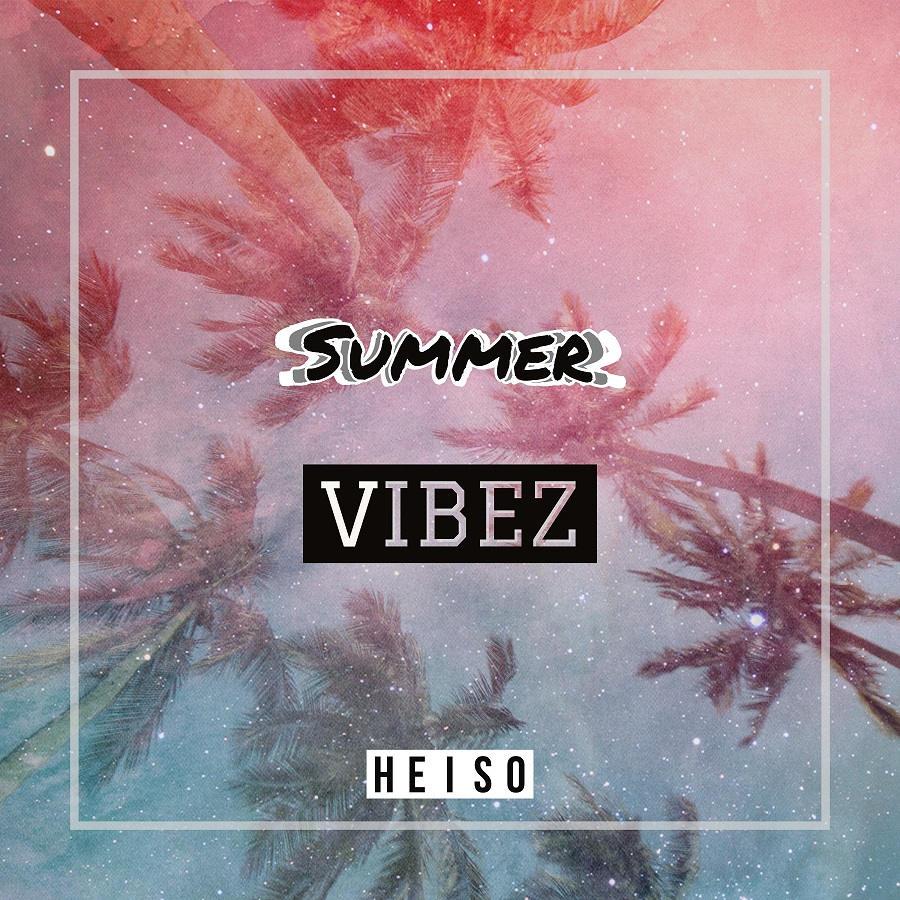 Upcoming: Heiso - Summervibez