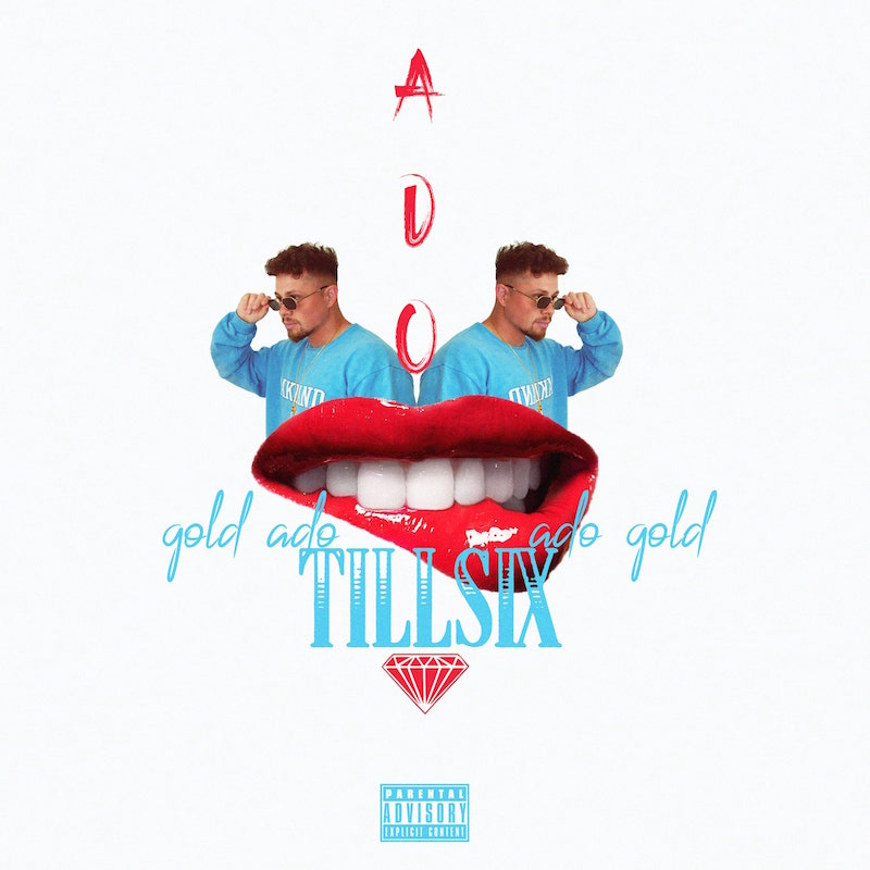 Upcoming: Ado Gold - Till Six