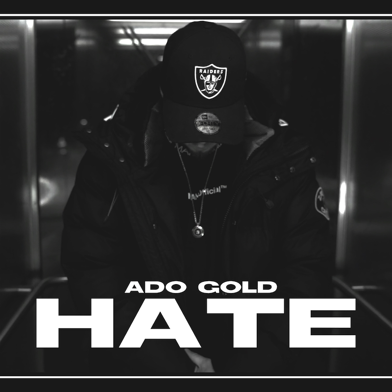 Upcoming: Ado Gold - Hate