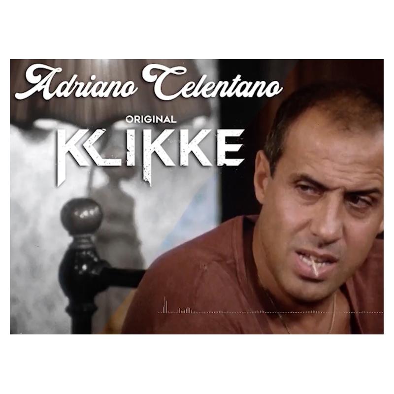 Upcoming: ORIGINAL KLIKKE - Adriano Celentano