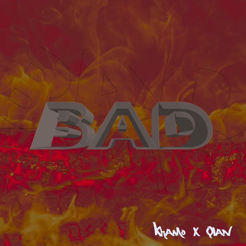 Upcoming: Khamo - Bad