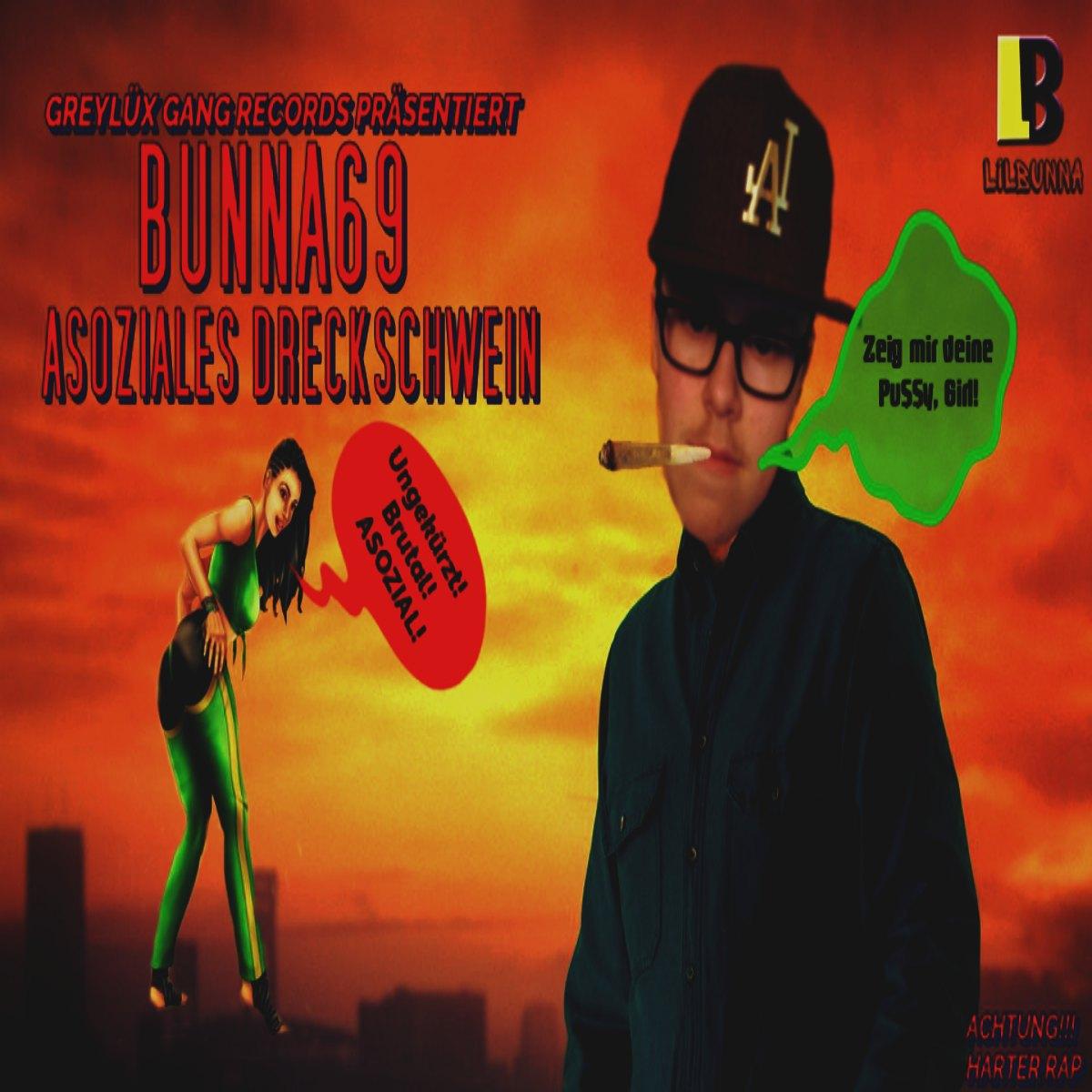 Upcoming: Lil Bunna - Asoziales Dreckschwein