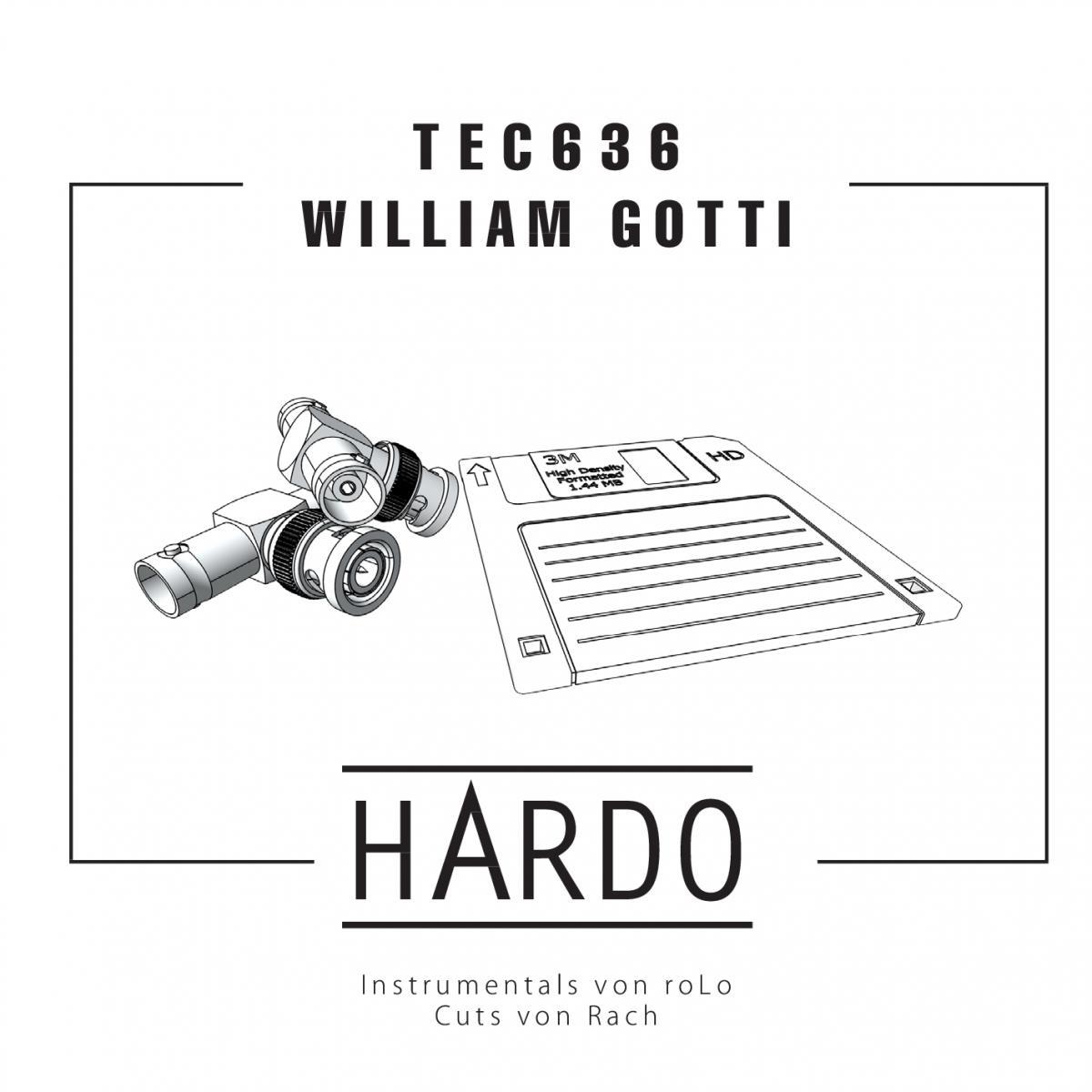 Upcoming: TEC636, William Gotti - Hardo