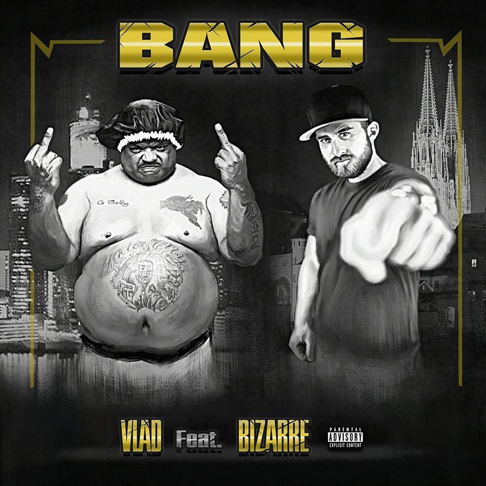 Upcoming: Vlad feat. Bizarre - Bang