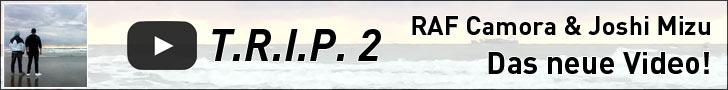 Jetzt ansehen! Raf Camora ft. Joshi Mizu – T.R.I.P. 2