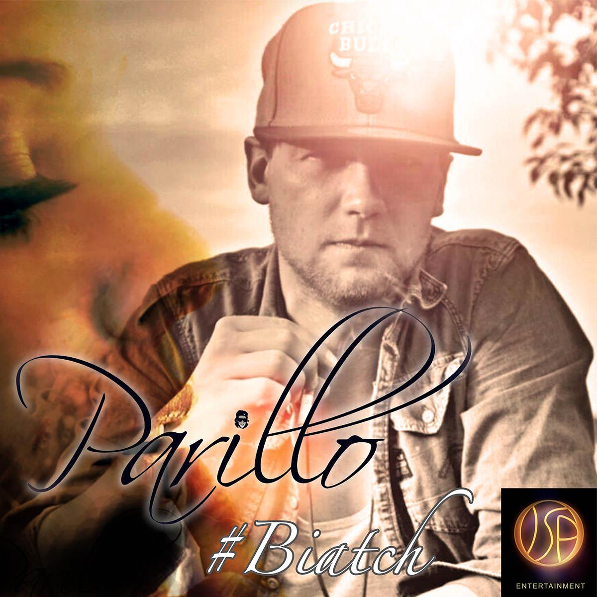 Upcoming: Parillo - #Biatch