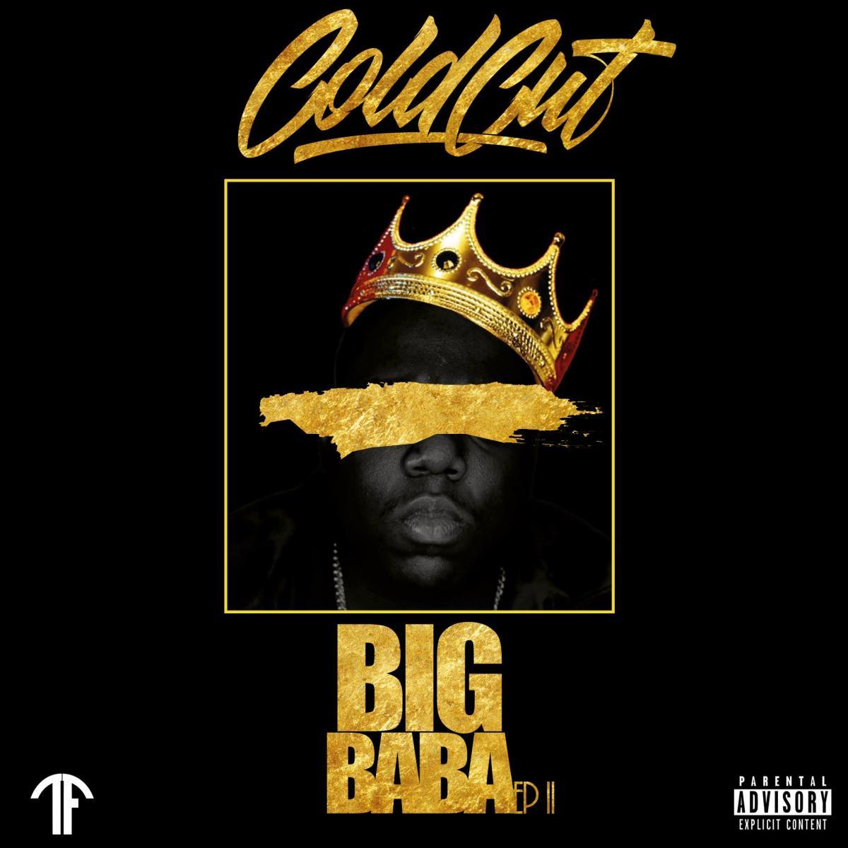 Upcoming: DJ Cold Cut - Notorious BIG: Big Baba Ep II (Free Download)