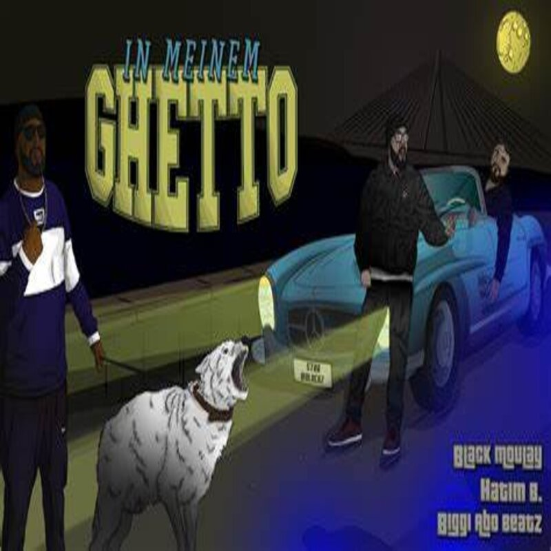 Upcoming: Black Moulay & Hatim B. feat. Biggi Abo Beatz - In Meinem Ghetto