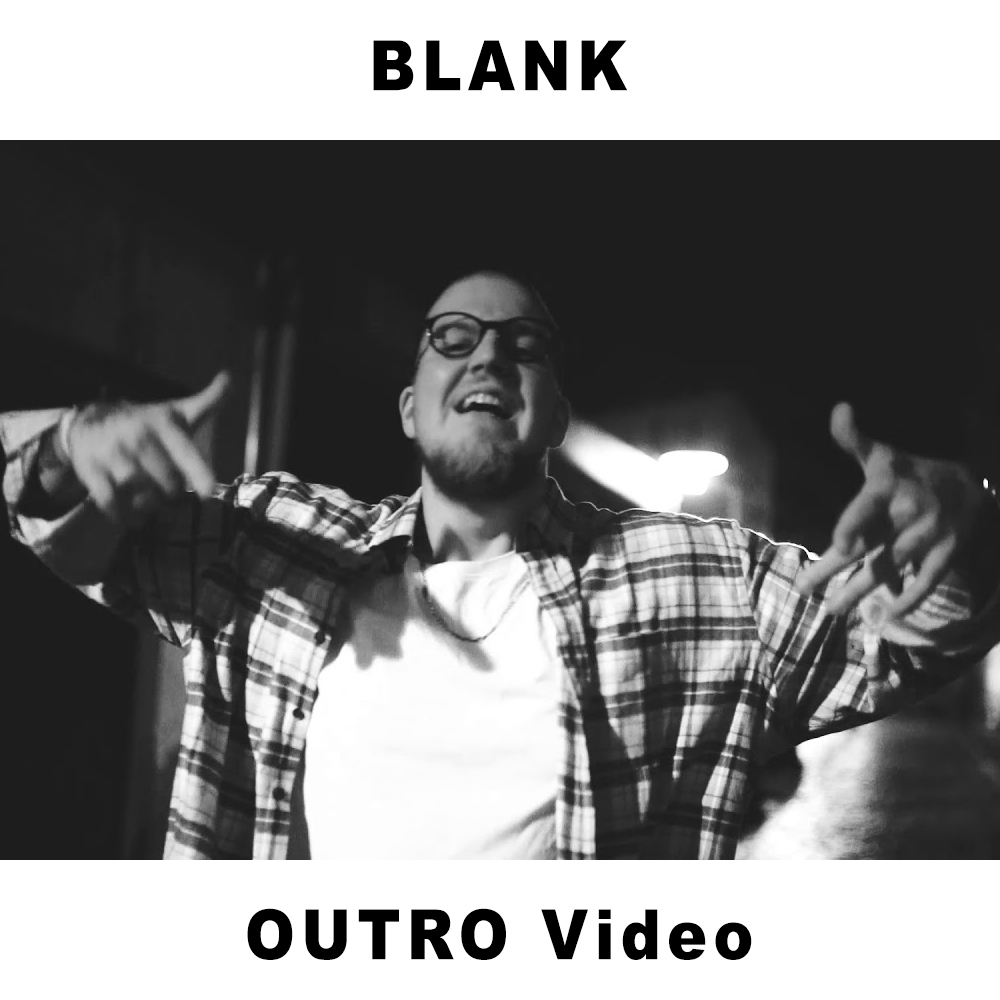 Upcoming: Blank - Outro (Nicht Eure Welt)