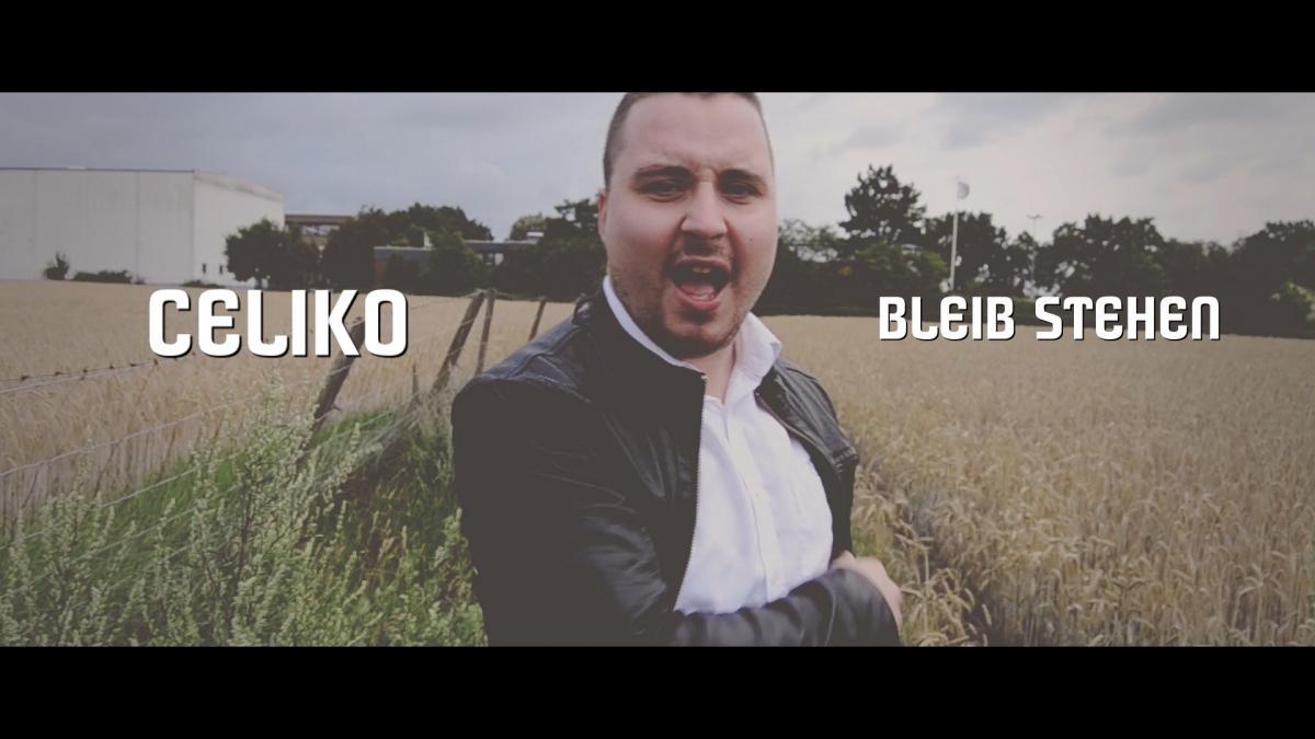 Celiko - Bleib Stehen (Official HD Video)
