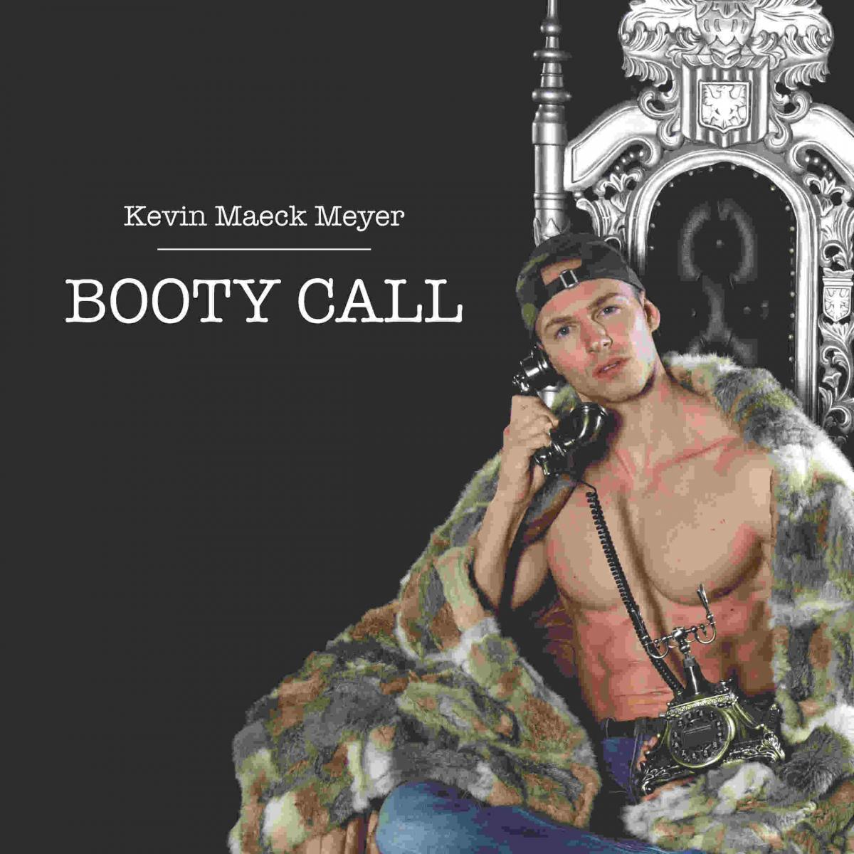 Upcoming: Kevin Maeck Meyer - Booty Call
