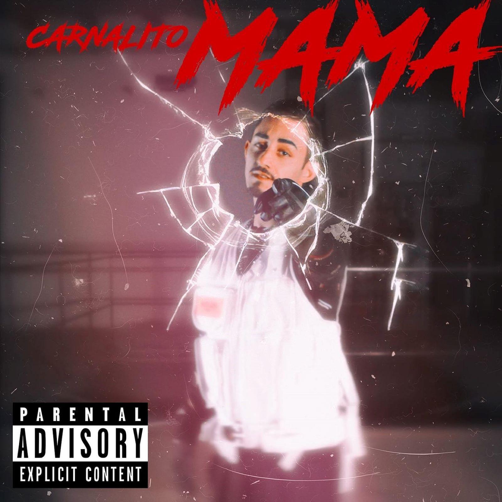 Upcoming: Carnalito - Mama