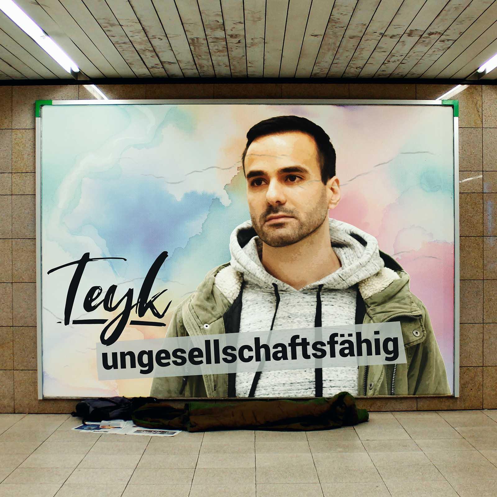 Upcoming: Teyk - Ungesellschaftsfähig