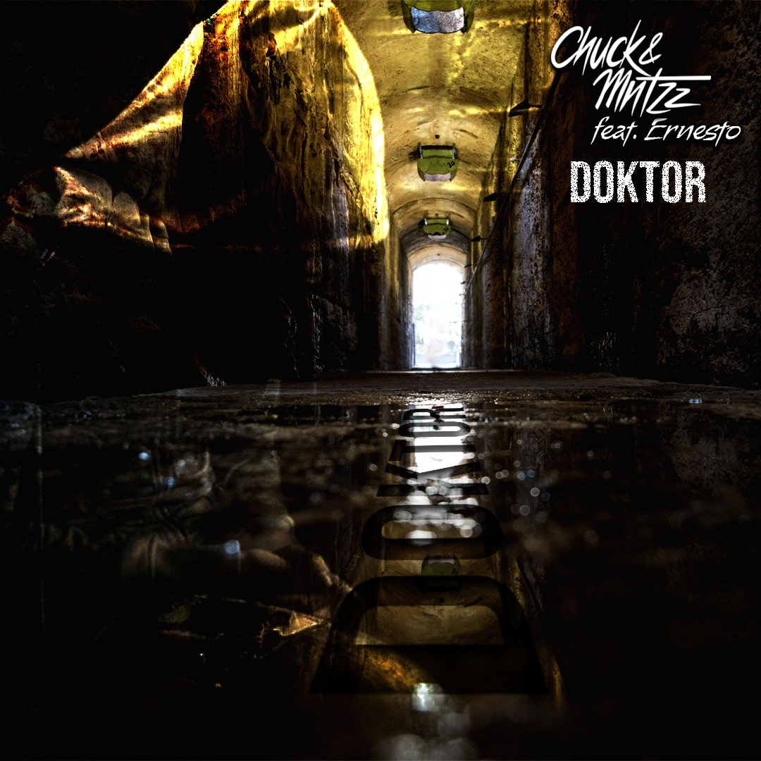 Upcoming: Chuck&Mntzz - Doktor