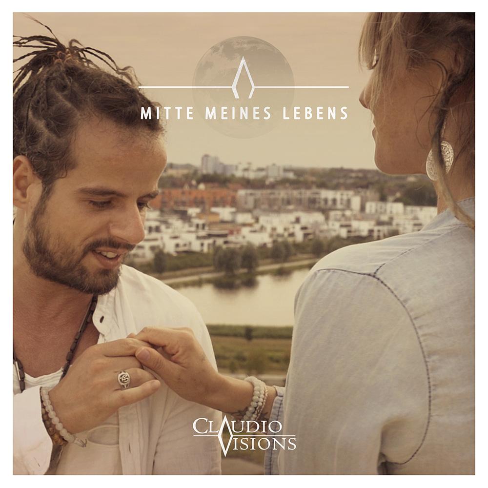 "Upcoming: Claudio Visions - Claudio Visions Mit Single ""Mitte Meines Lebens"""