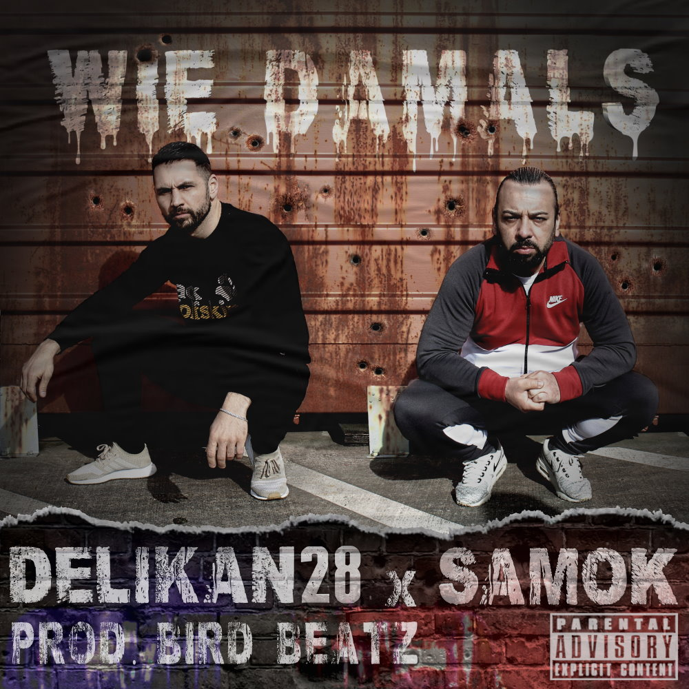 Upcoming: Samok, DeliKan28 - Wie Damals [prod. Bird Beatz]