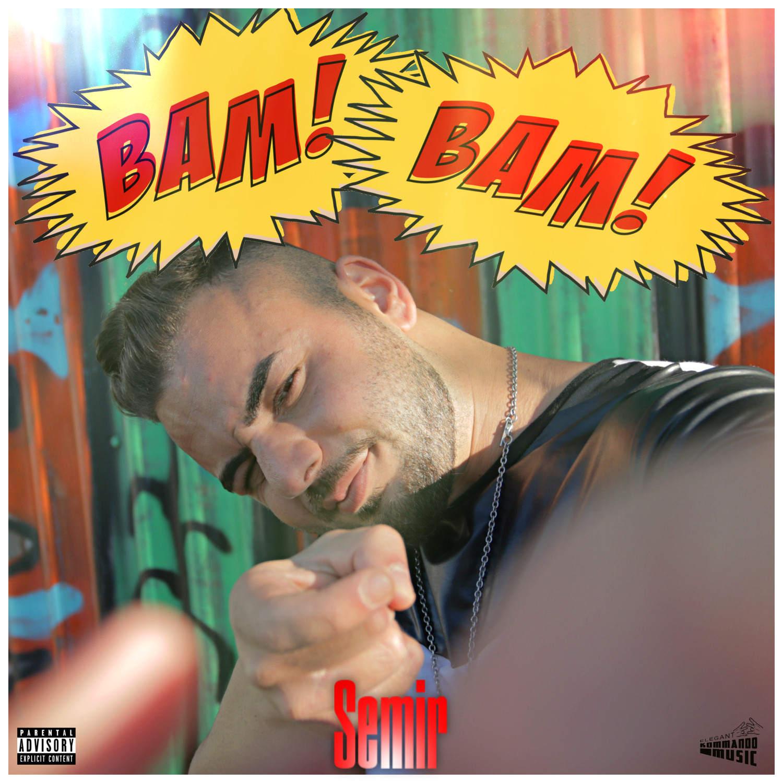Upcoming: Semir - Bam Bam