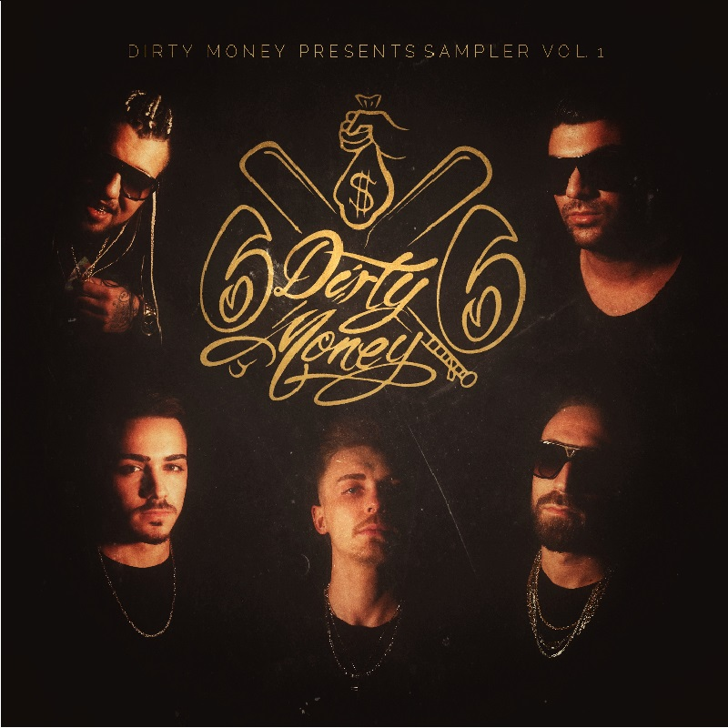 Upcoming: 1Way; Cano; Cali O'telly; Tasso; Özco66 - Dirty Money Sampler Volume 1