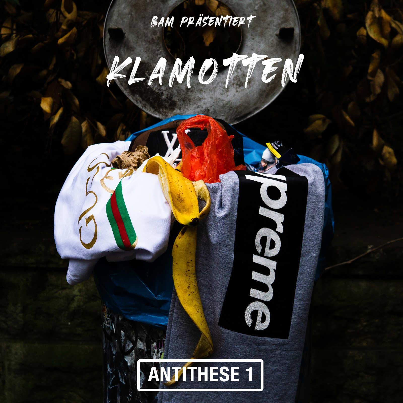 Upcoming: Bam - Klamotten (Antithese 1) Prod. By SiAR