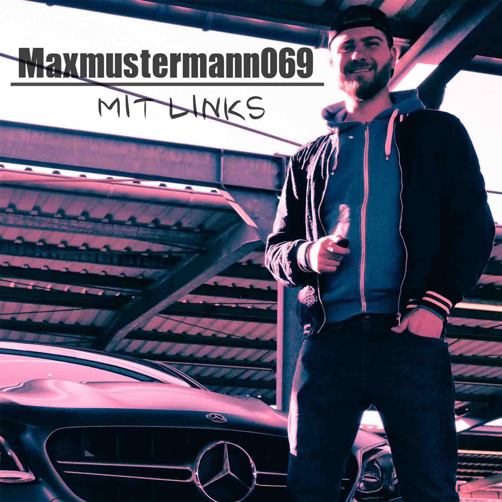 Upcoming: Maxmustermann069 - Mit Links