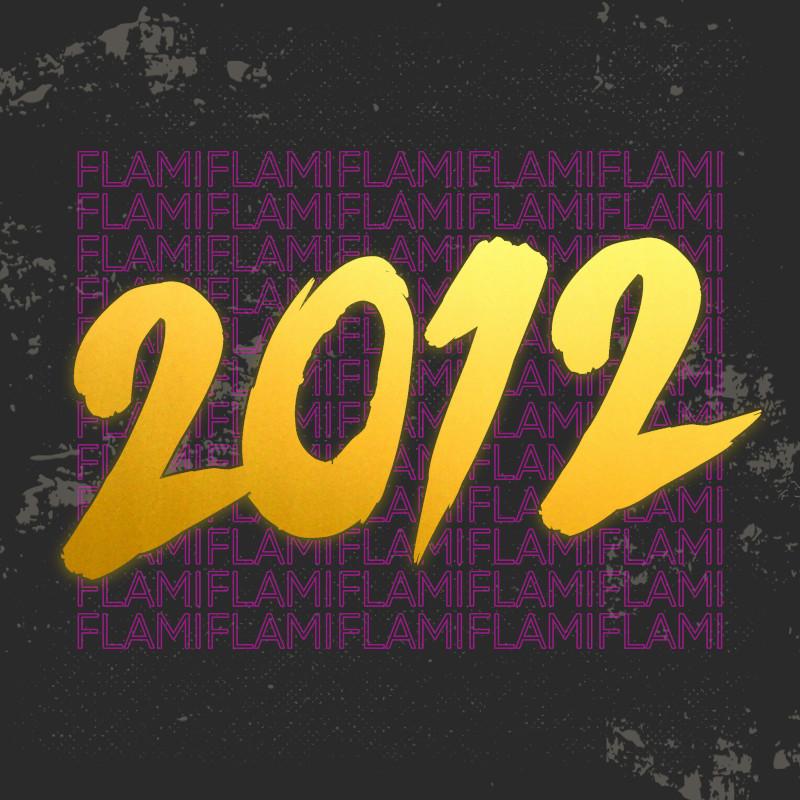 Upcoming: Flami - 2012