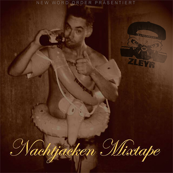 Zleyr - Nachtjacken Mixtape (free Download)