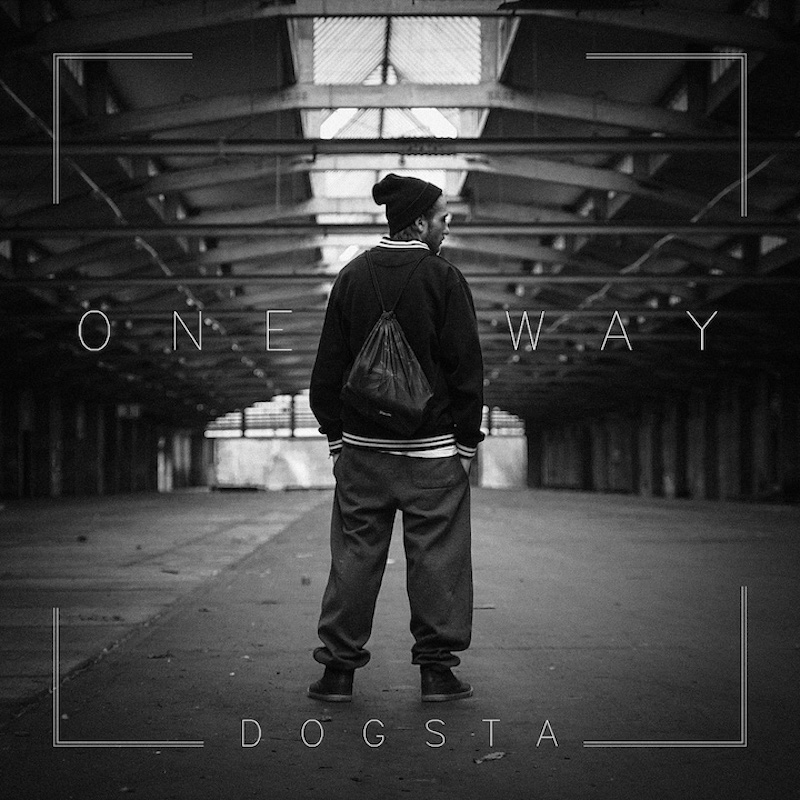 Upcoming: Dogsta - One Way EP
