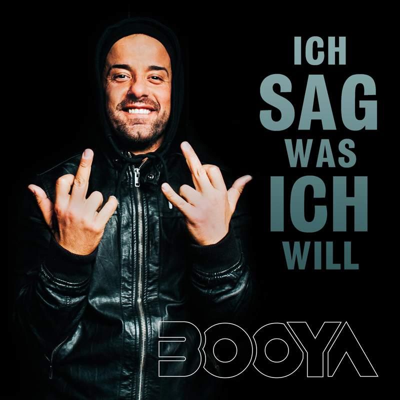 Upcoming: Booya - Ich Sag Was Ich Will