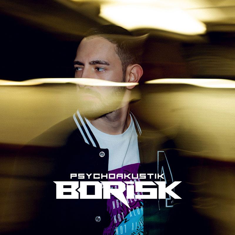 Upcoming: Borisk - Psychoakustik