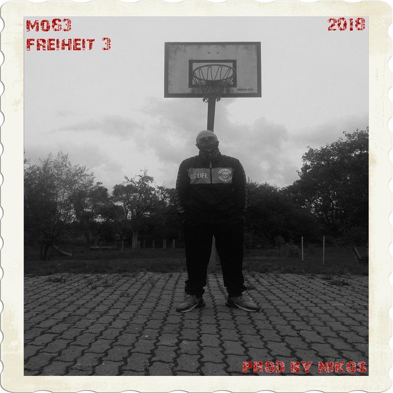 Upcoming: Mo63 - Freiheit 3 (Prod. Nikosonthebeat)