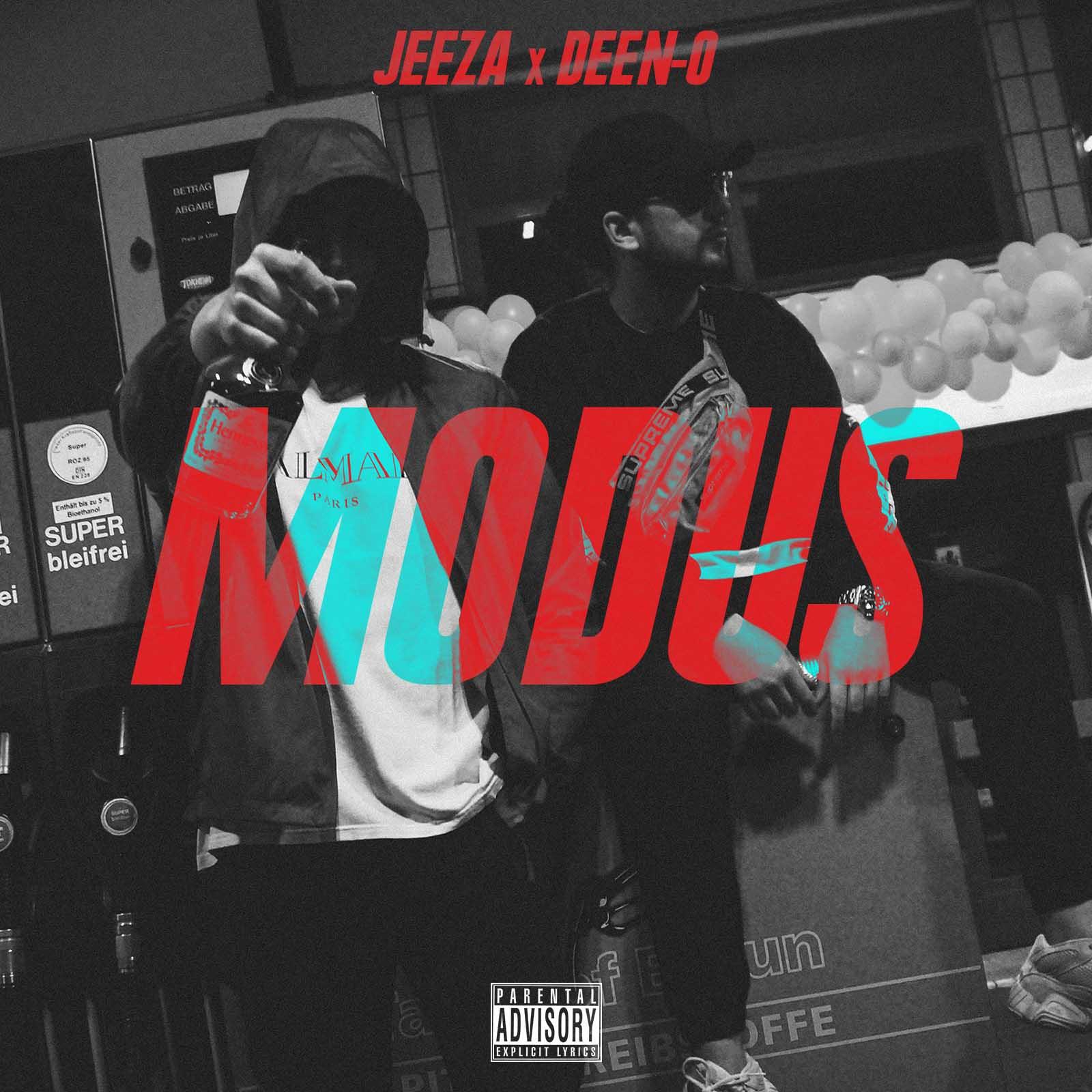 Upcoming: Jeeza, DJ DEEN-O - Modus
