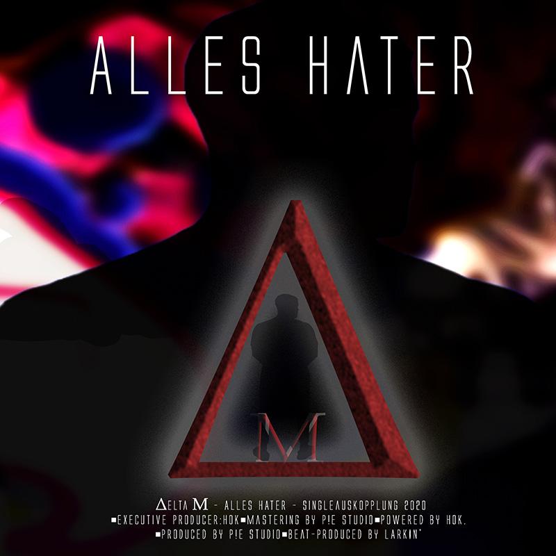 Upcoming: DeltaM - Alles Hater