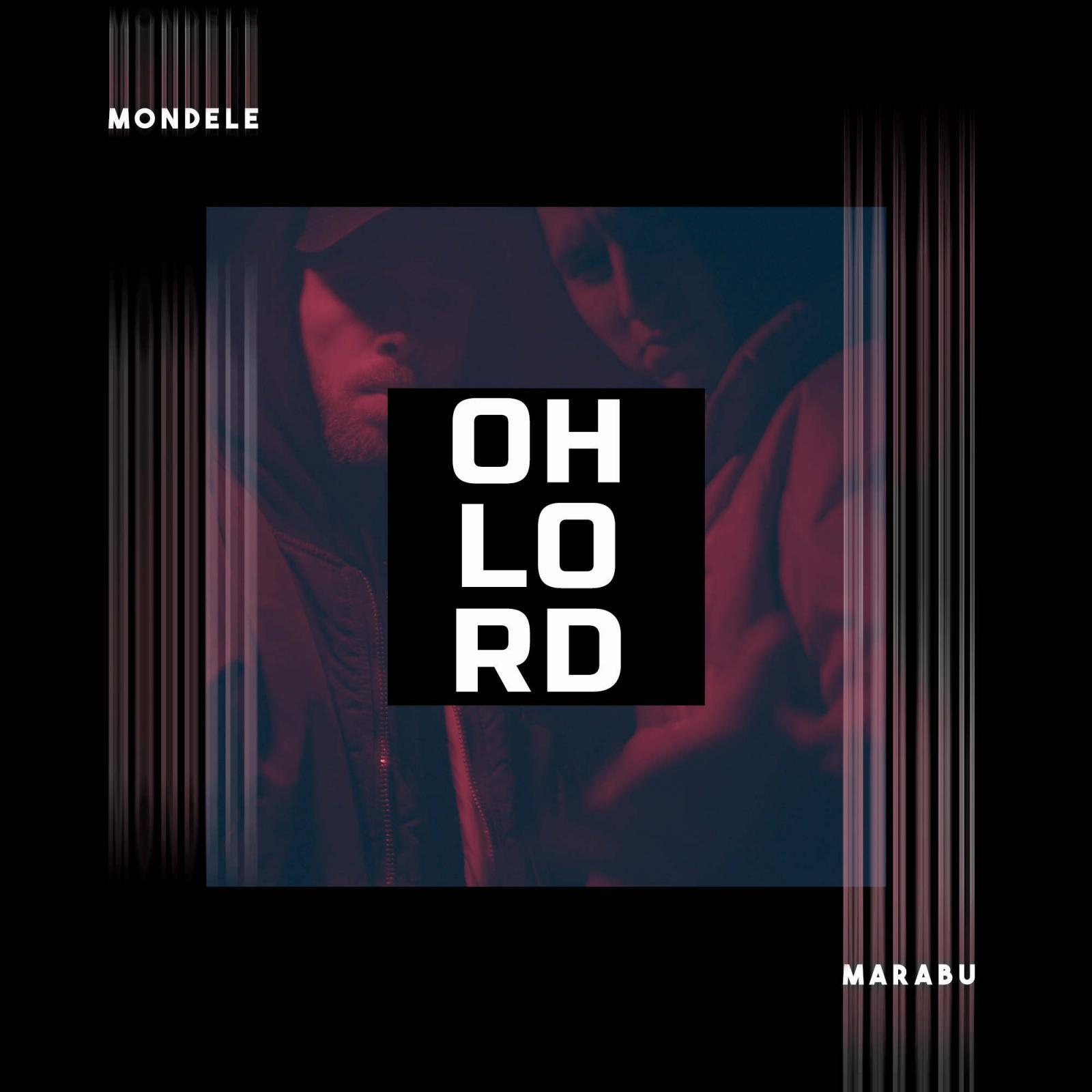 Upcoming: Marabu - Oh Lord (feat. Mondele)