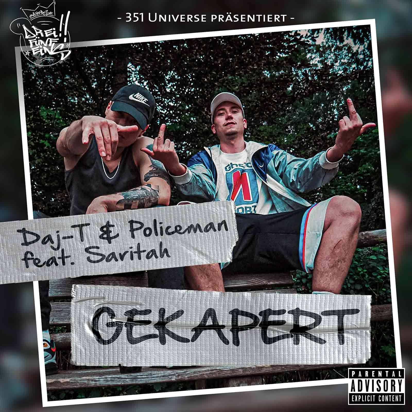 Upcoming: Daj-T & Policeman feat. Saritah Luisa - Gekapert