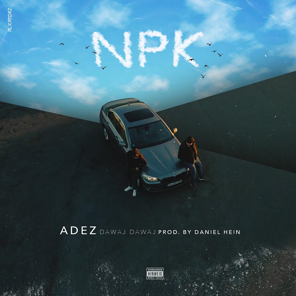 Upcoming: ADEZ, Daniel Hein - Dawaj Dawaj